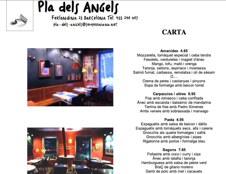 El pla dels ngels bbbb bueno bonito barato barcelona - Restaurante semproniana barcelona ...